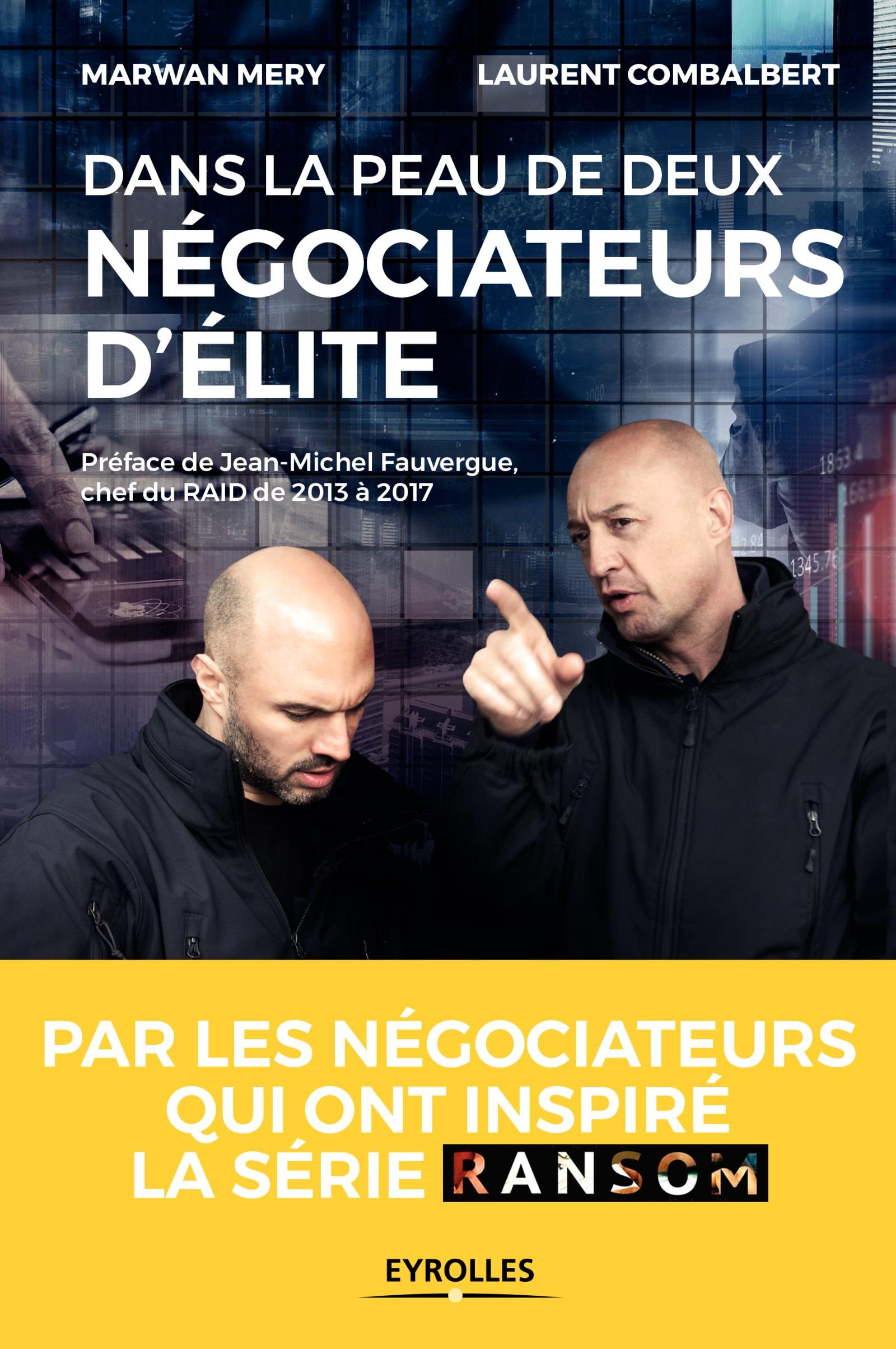 Dans la peau de deux négociateurs d'élite