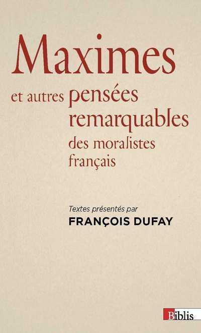 MAXIMES ET AUTRES PENSEES REMARQUABLES DES MORALISTES FRANCAIS