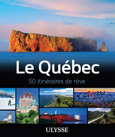 LE QUEBEC - 50 ITINERAIRES DE REVE
