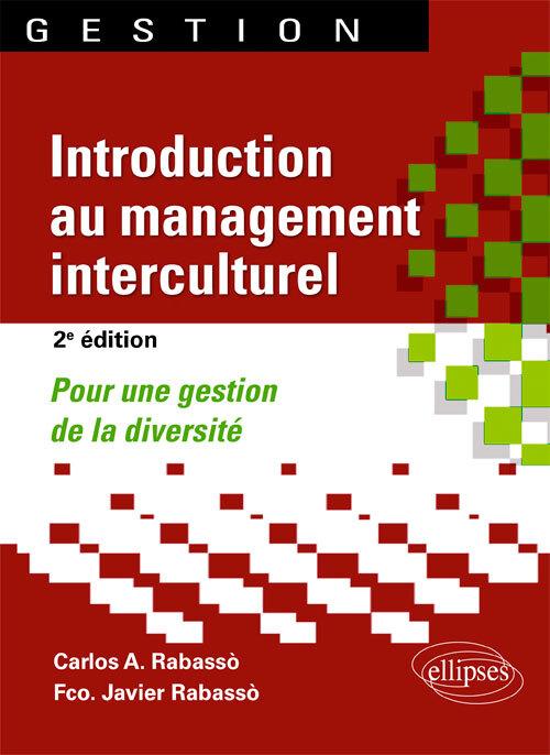 INTRODUCTION AU MANAGEMENT INTERCULTUREL POUR UNE GESTION DE LA DIVERSITE 2E EDITION