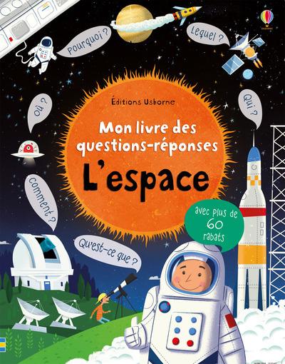 L'ESPACE - MON LIVRE DES QUESTIONS-REPONSES