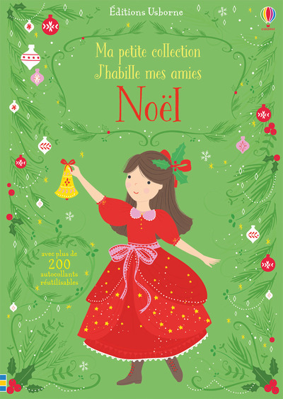 J'HABILLE MES AMIES - MA PETITE COLLECTION - NOEL