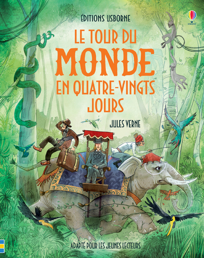 LE TOUR DU MONDE EN QUATRE-VINGT JOURS - CONTES ET HISTOIRES ILLUSTRES - TEXTE INTEGRAL