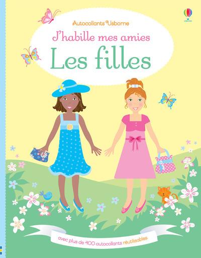 J'HABILLE MES AMIES - LES FILLES - AUTOCOLLANTS USBORNE