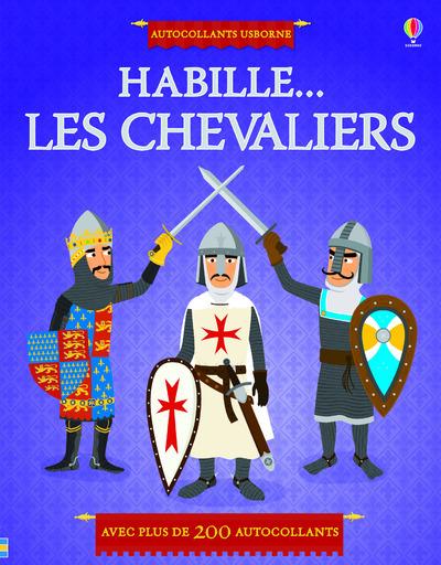 HABILLE... LES CHEVALIERS - AUTOCOLLANTS USBORNE