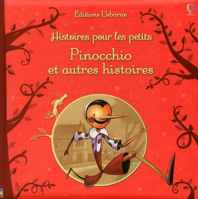 PINOCCHIO ET AUTRES HISTOIRES - HISTOIRES POUR LES PETITS