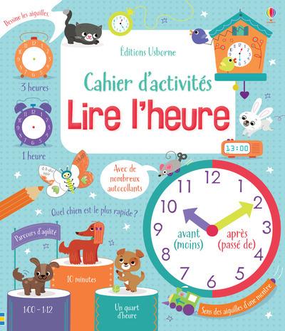 LIRE L'HEURE - CAHIER D'ACTIVITES