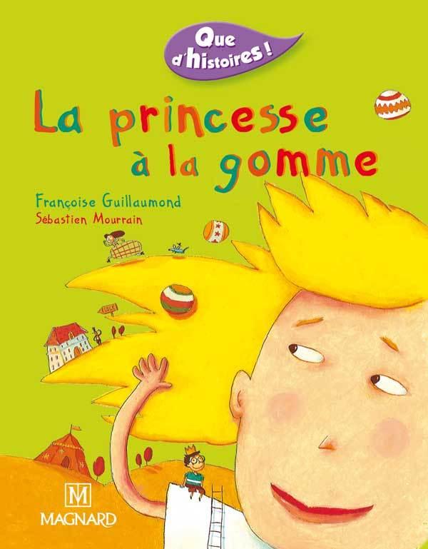 PRINCESSE A LA GOMME (LA)