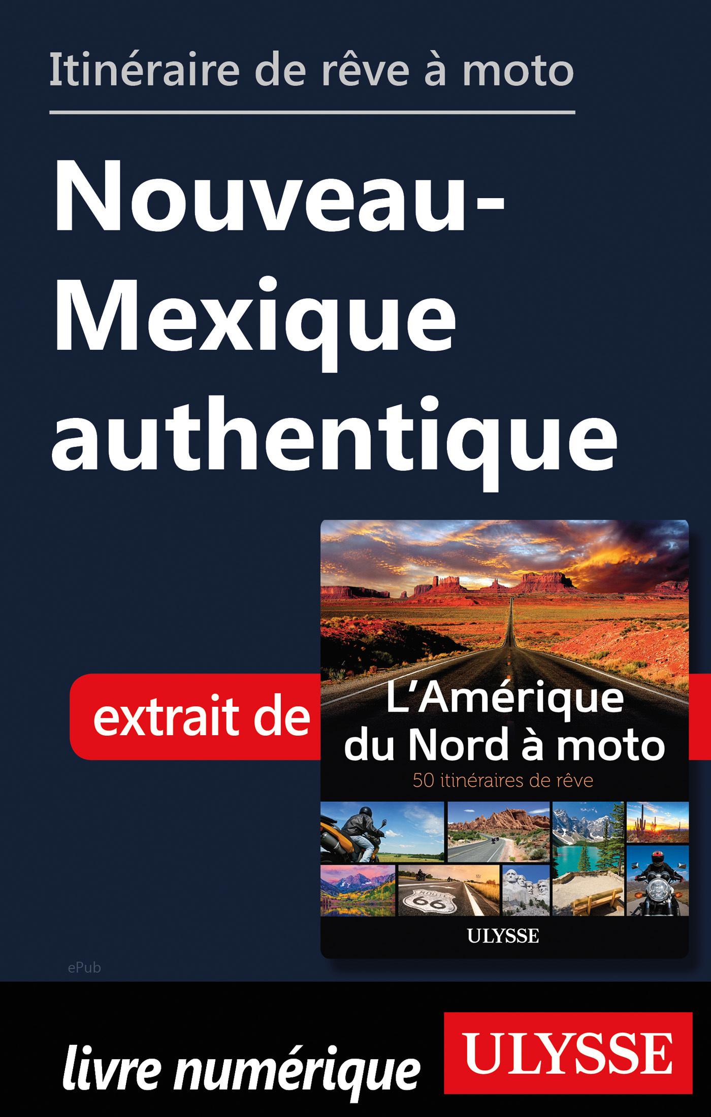 Itinéraire de rêve à moto - Nouveau-Mexique authentique