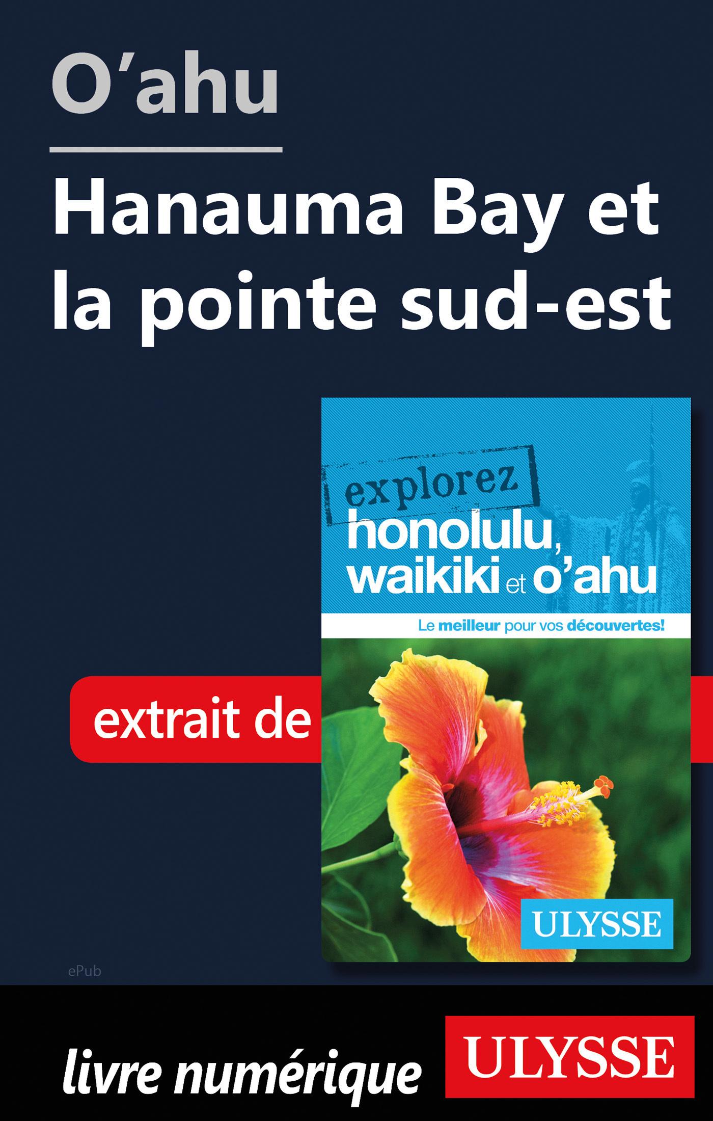 O'ahu - Hanauma Bay et la pointe sud-est