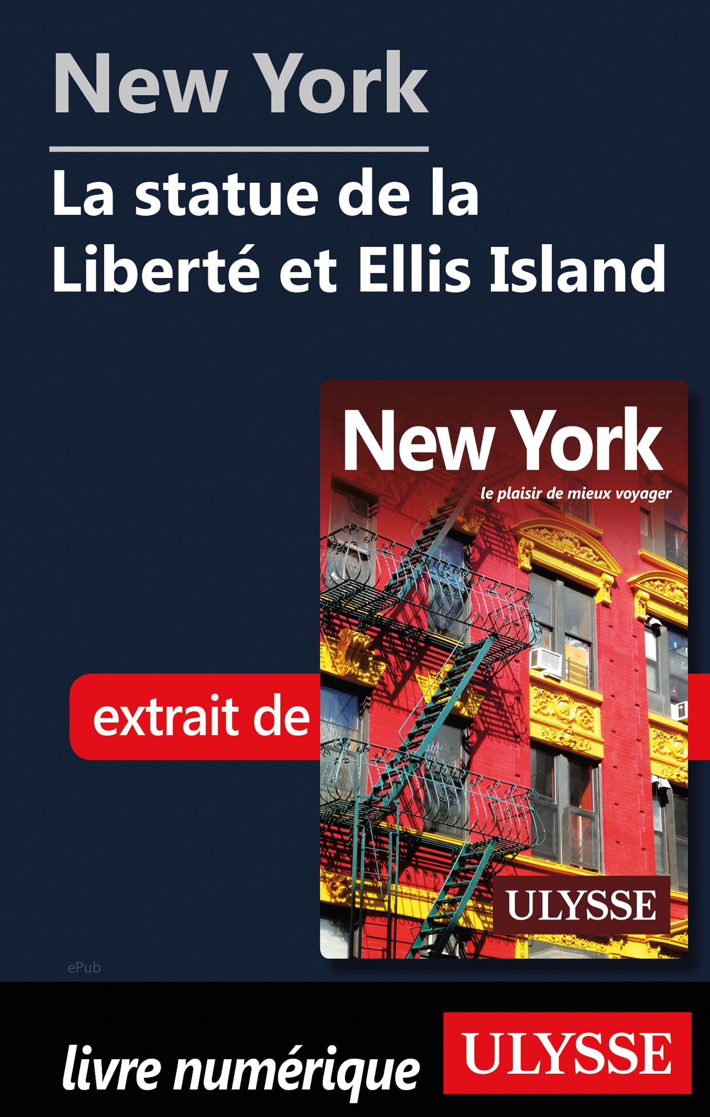 New York - La statue de la Liberté et Ellis Island