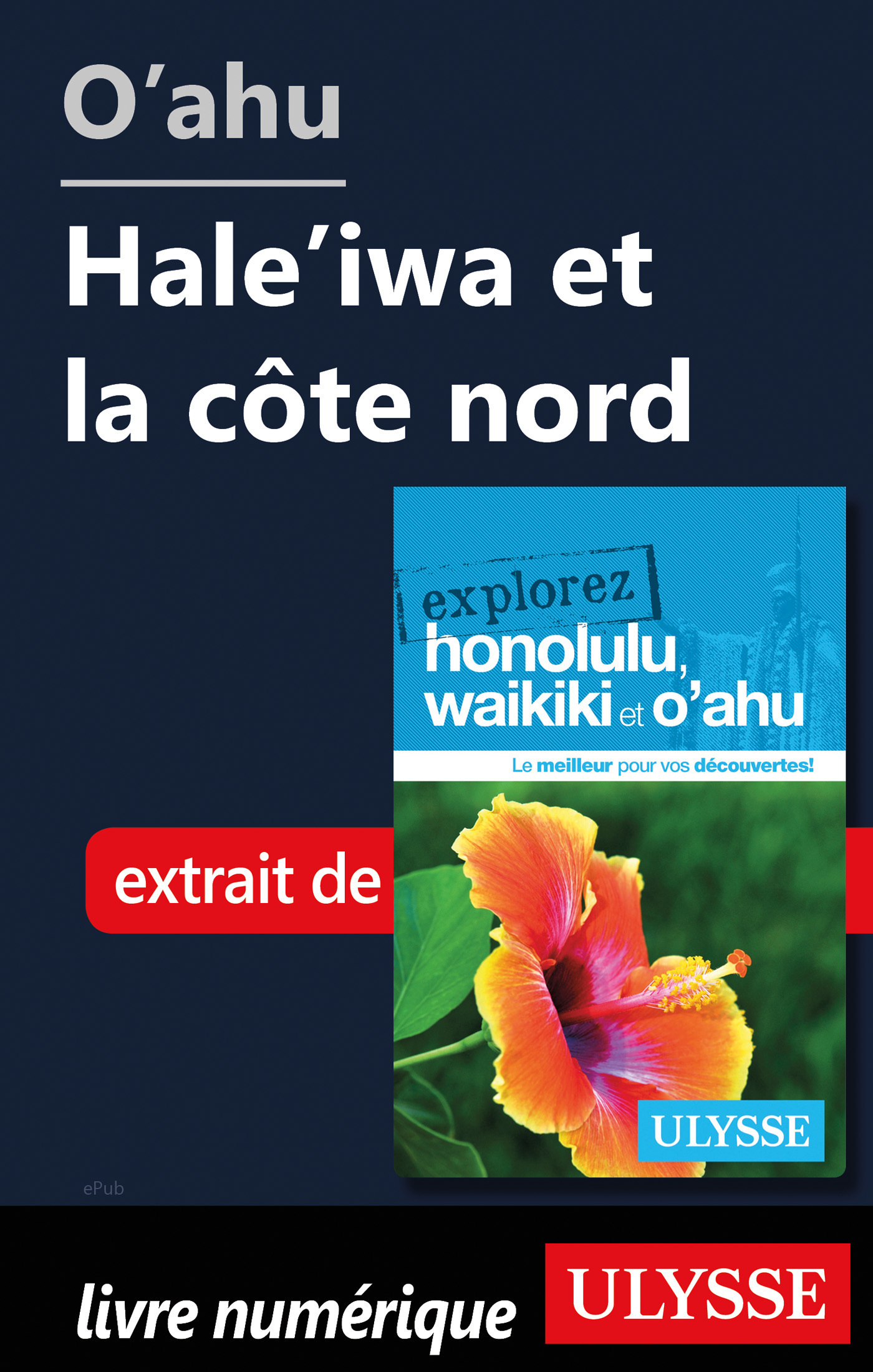 O'ahu - Hale'iwa et la côte nord