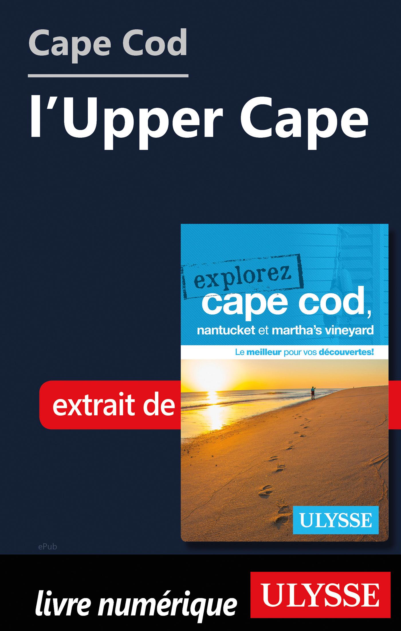 Cape Cod : l'Upper Cape