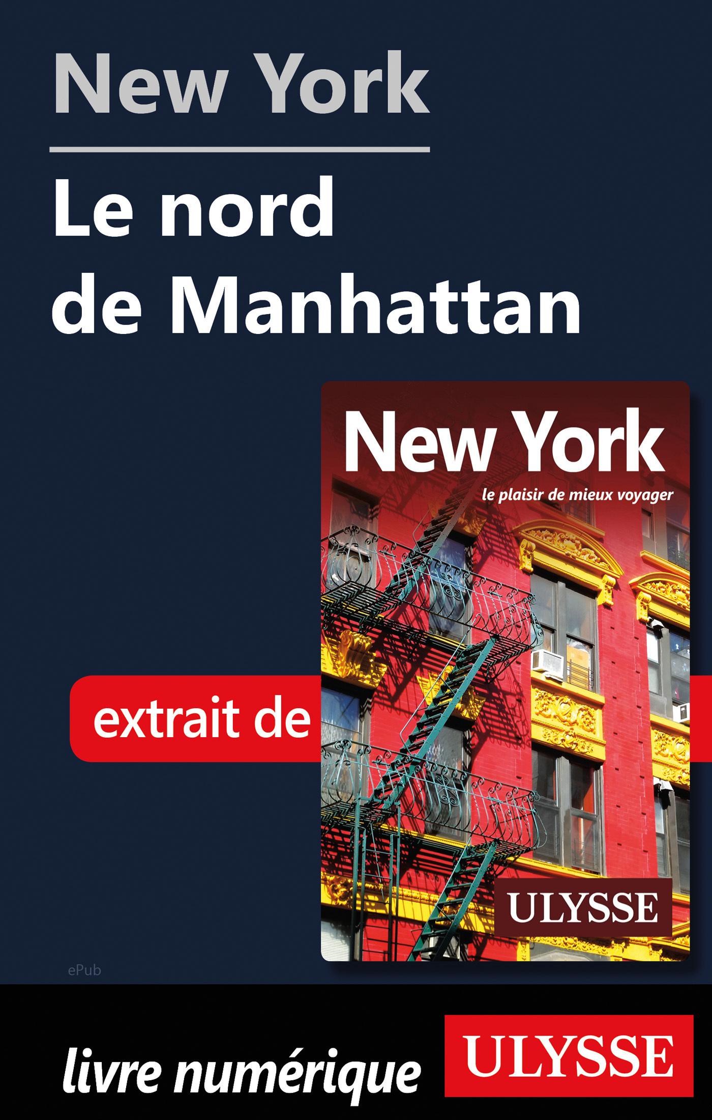 New York - Le nord de Manhattan