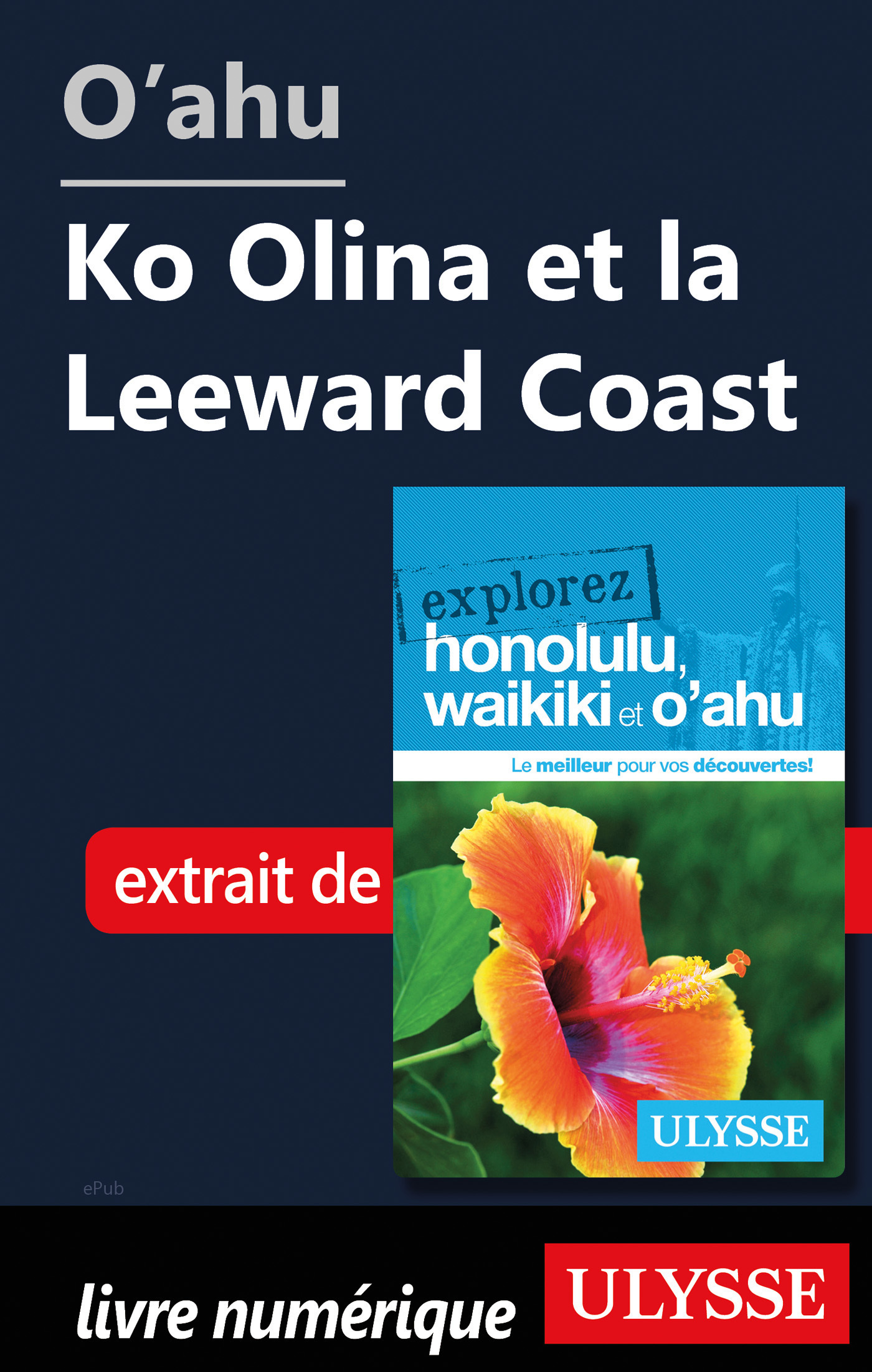 O'ahu - Ko Olina et la Leeward Coast