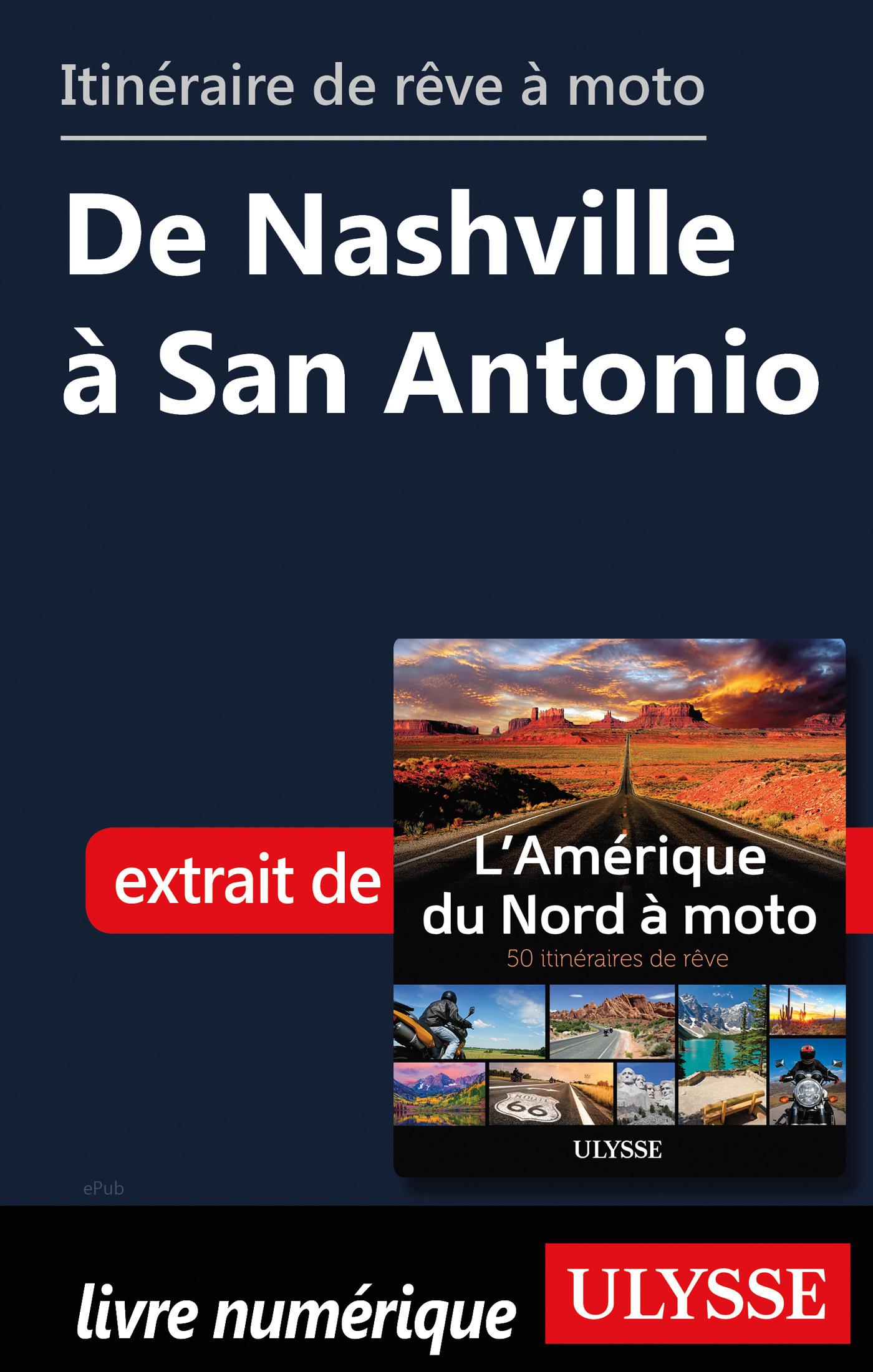 Itinéraire de rêve à moto - De Nashville à San Antonio