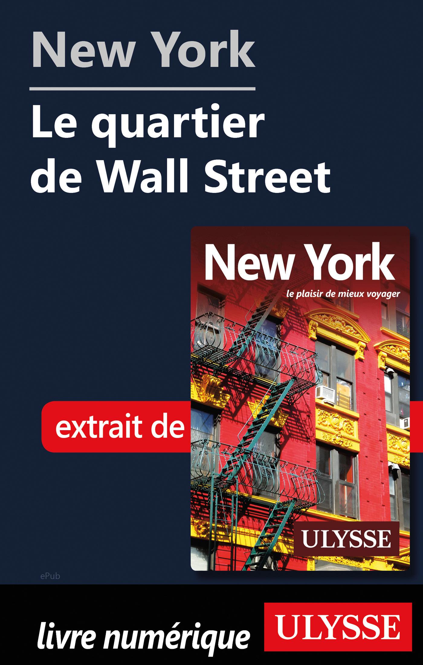 New York - Le quartier de Wall Street