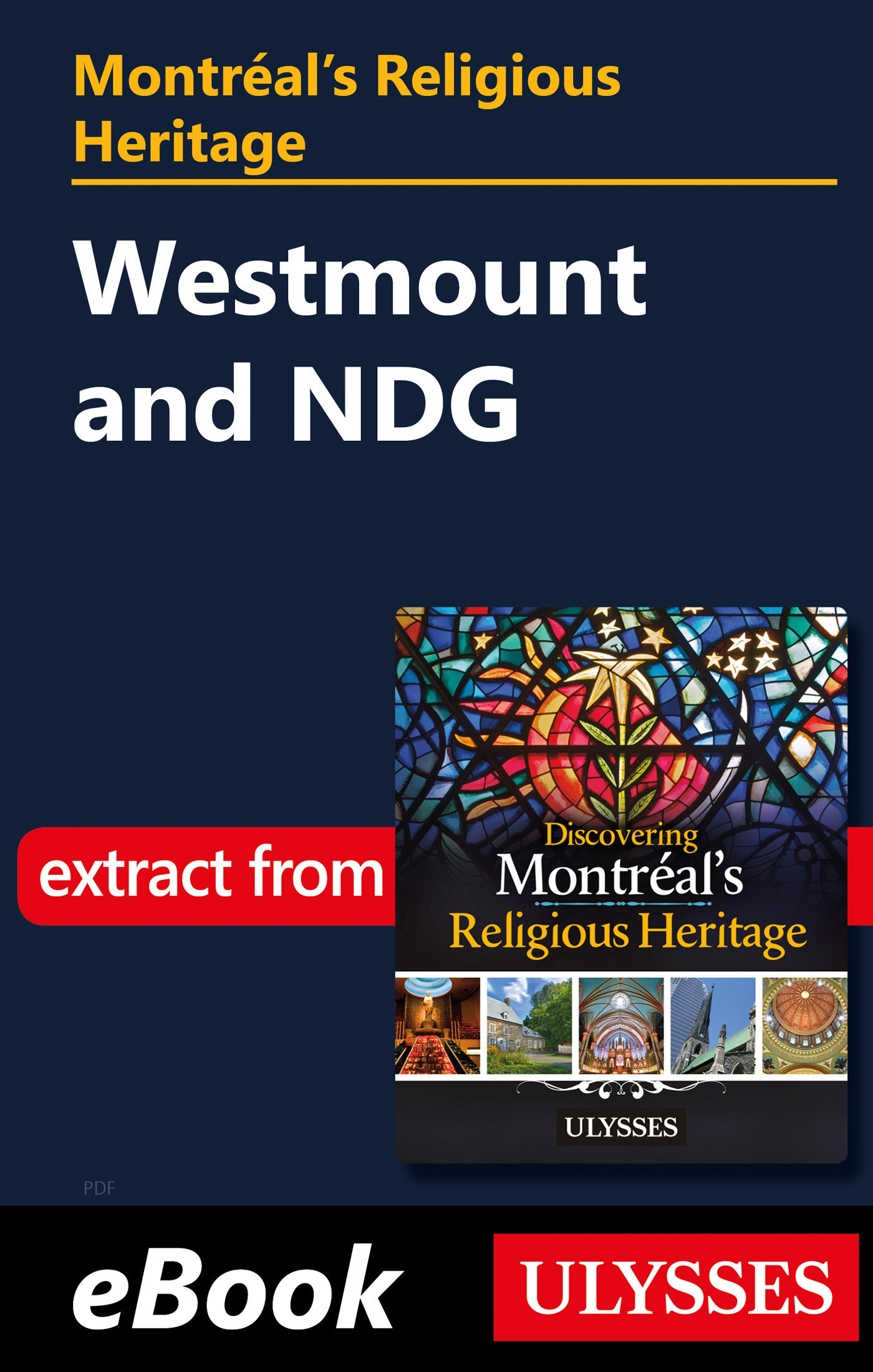 Montréal's religious heritage : Westmount and NDG