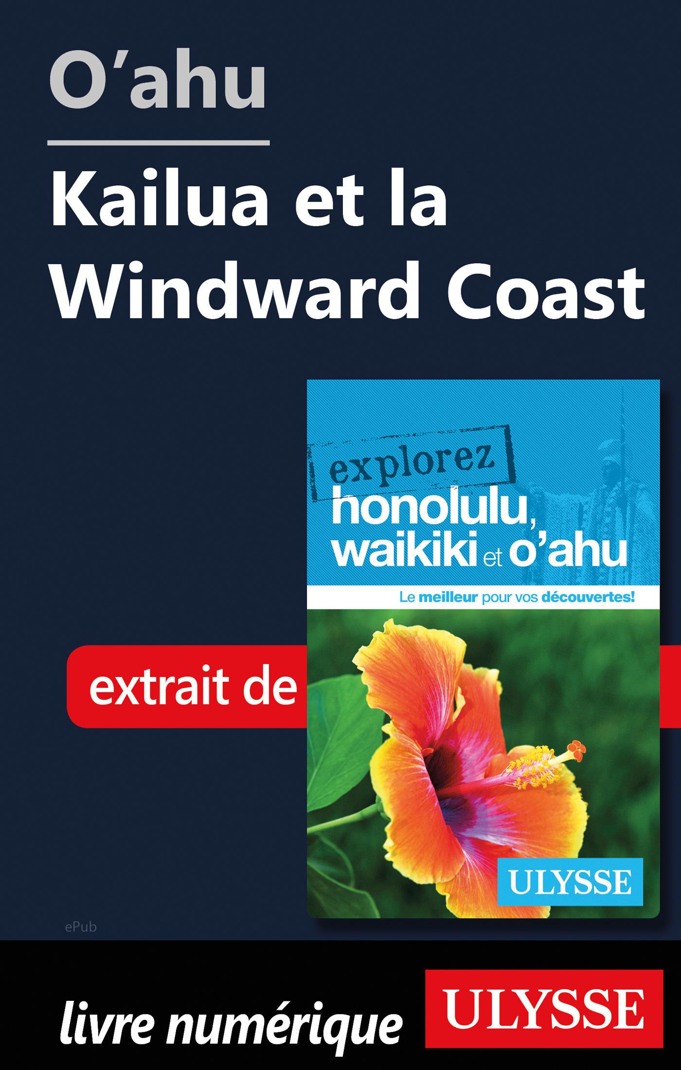 O'ahu - Kailua et la Windward Coast