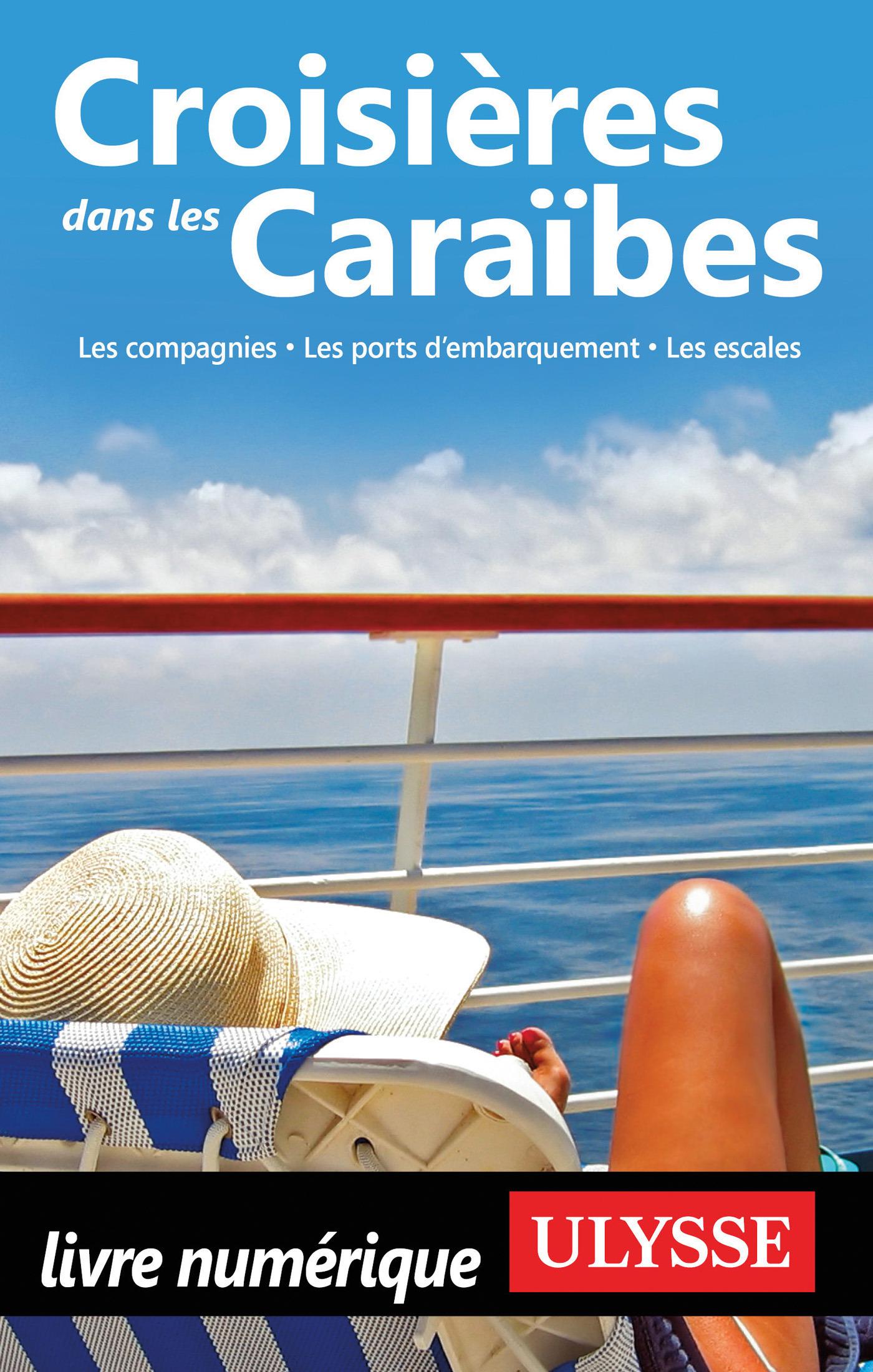 Croisières dans les Caraïbes - 5ème édition