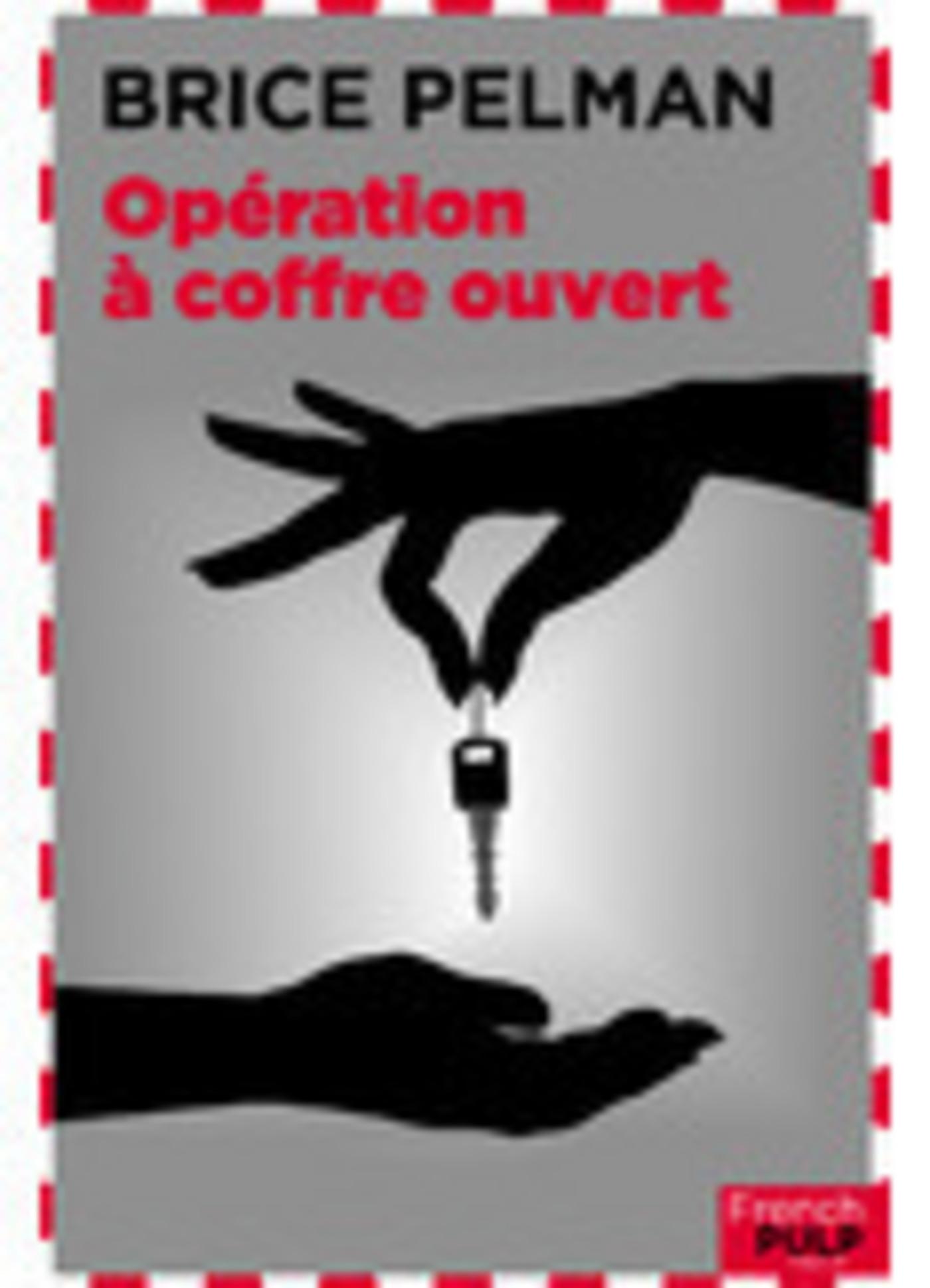 Opération à coffre ouvert