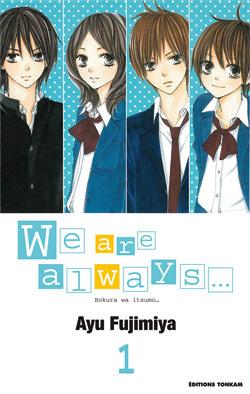 WE ARE ALWAYS... T01