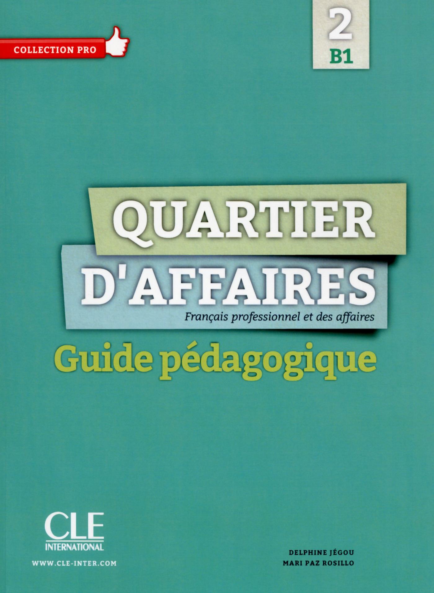Quartier d'affaires 2 - Niveau B1 - Guide pédagogique version Ebook