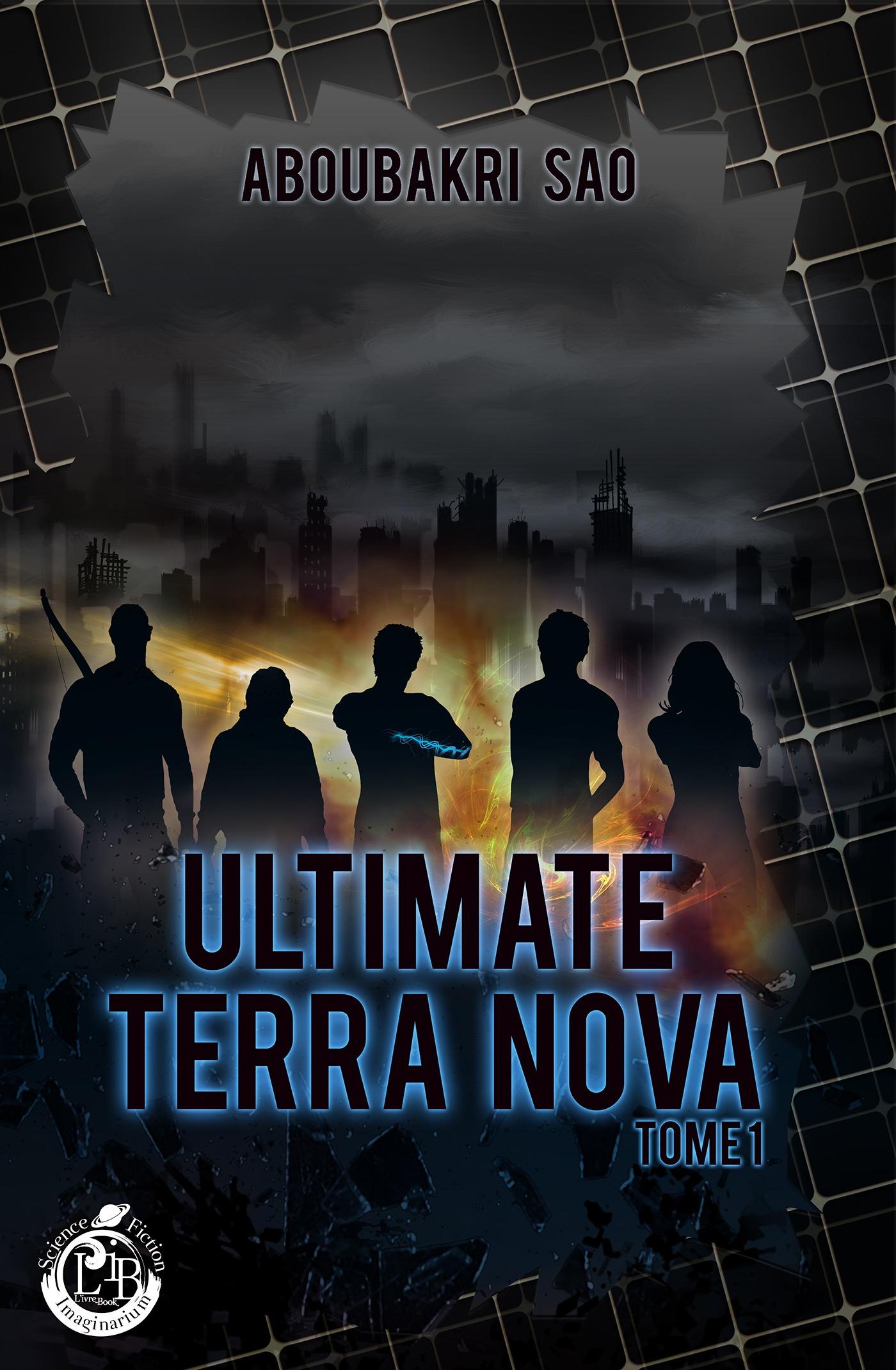 Ultimate Terra Nova, tome 1