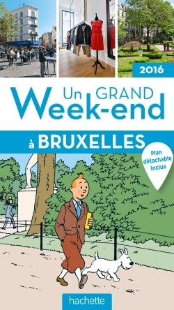 UN GRAND WEEK-END A BRUXELLES 2016