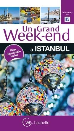 UN GRAND WEEK-END A ISTANBUL