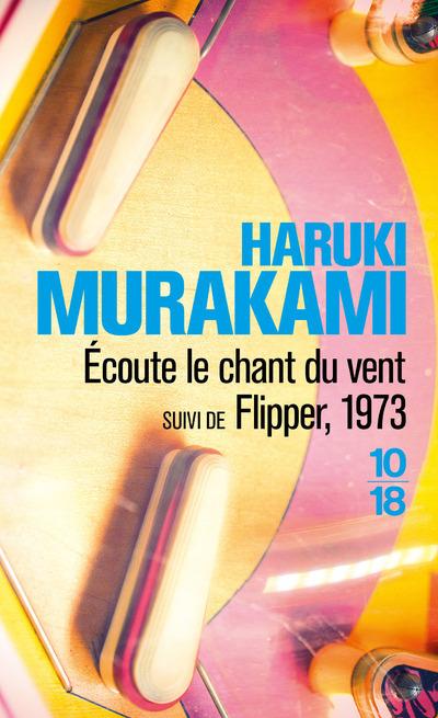 ECOUTE LE CHANT DU VENT SUIVI DE FLIPPER, 1973