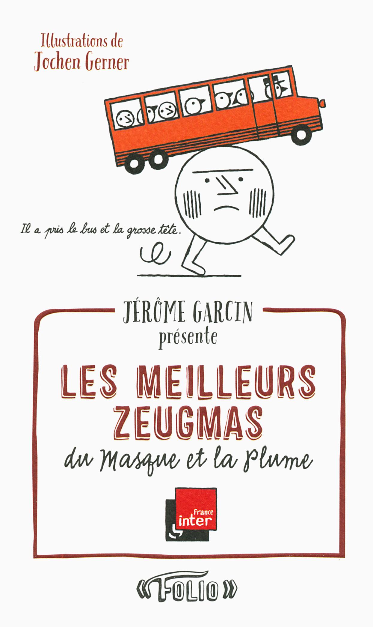 """LES MEILLEURS ZEUGMAS DU """"MASQUE ET LA PLUME"""""""