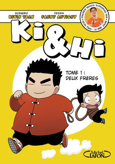 KI & HI - TOME 1 DEUX FRERES