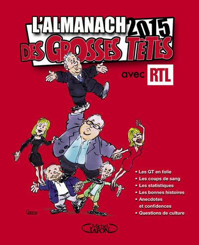 L'ALMANACH DES GROSSES TETES 2015 AVEC RTL