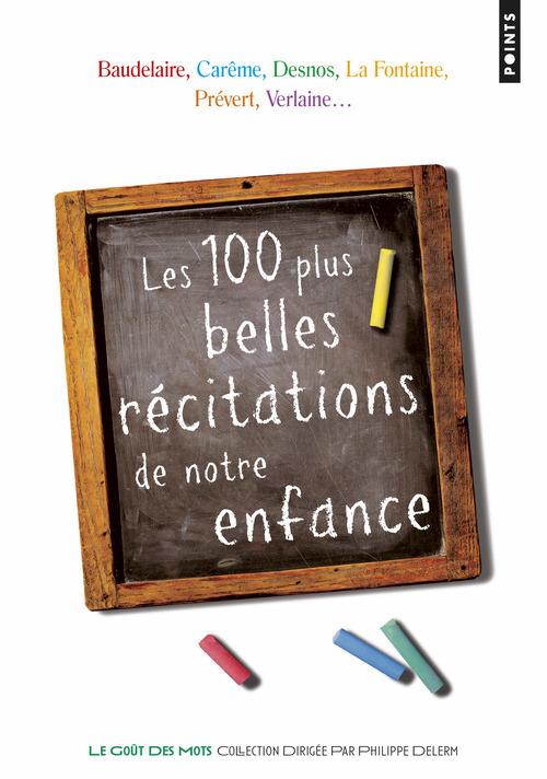 LES 100 PLUS BELLES RECITATIONS DE NOTRE ENFANCE