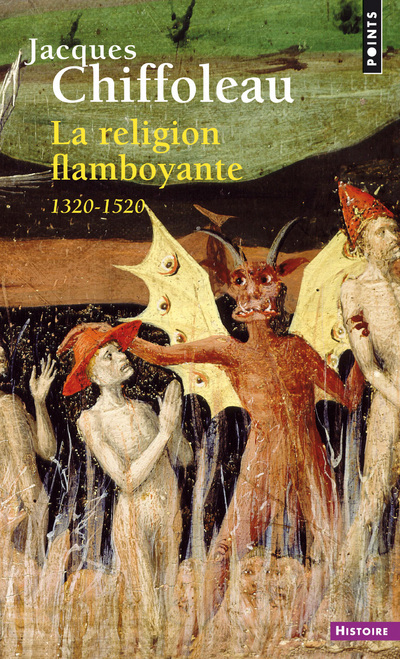 LA RELIGION FLAMBOYANTE. FRANCE (1320-1520)
