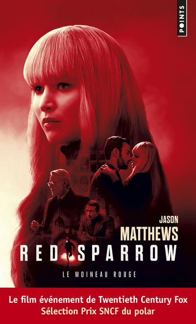 RED SPARROW. LE MOINEAU ROUGE
