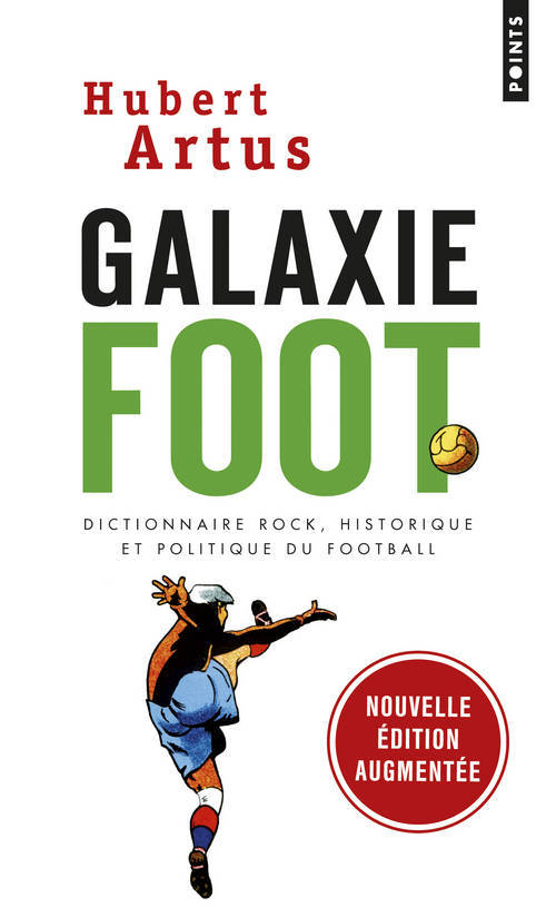 GALAXIE FOOT. DICTIONNAIRE ROCK, HISTORIQUE ET POL