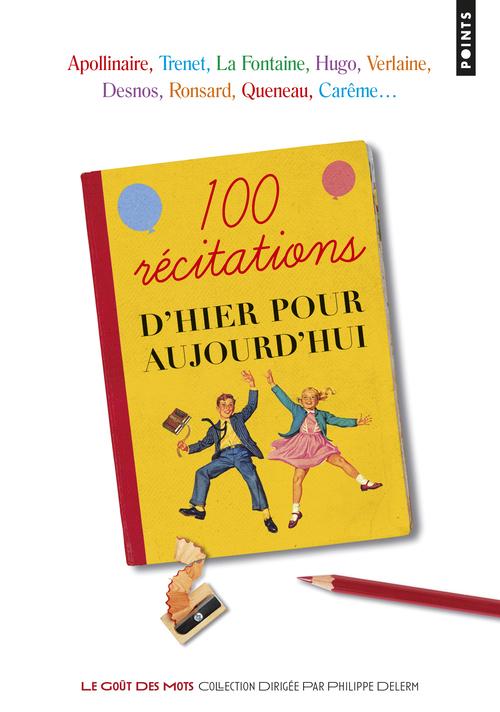 100 RECITATIONS D'HIER POUR AUJOURD'HUI