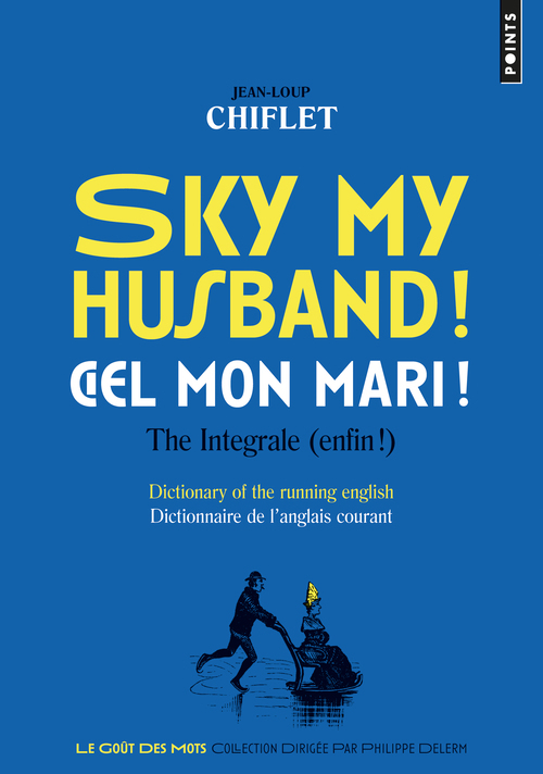 SKY MY HUSBAND! CIEL MON MARI!. THE INTEGRALE