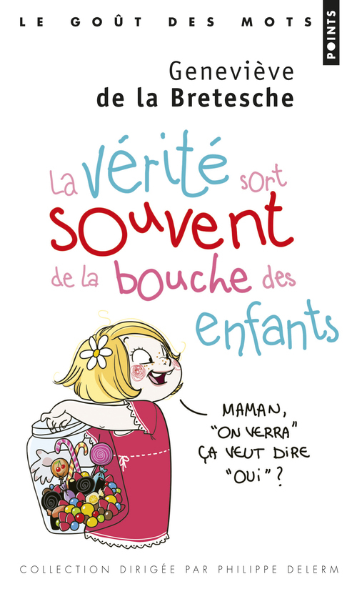 LA VERITE SORT SOUVENT DE LA BOUCHE DES ENFANTS