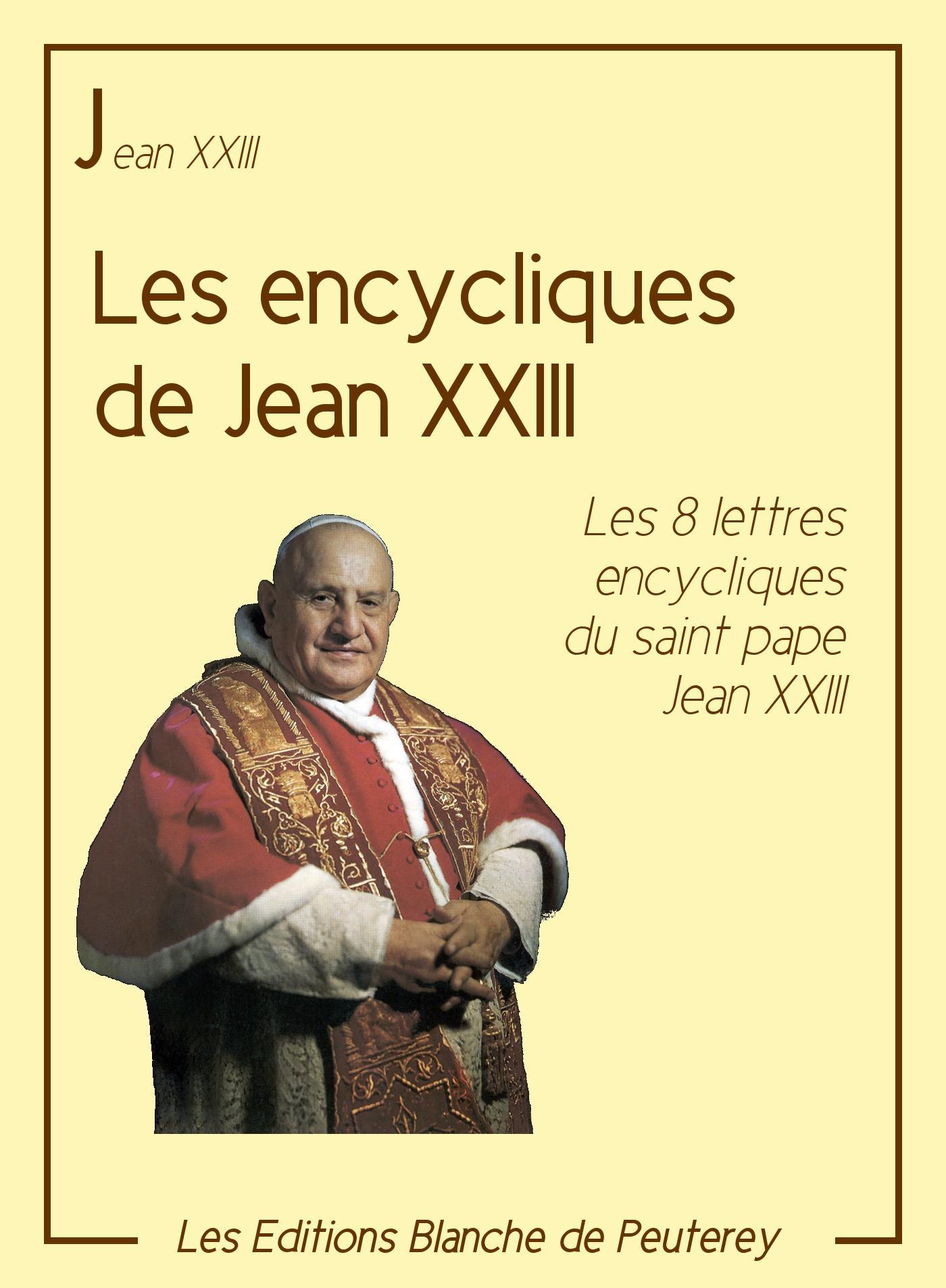 Les encycliques de Jean XXIII, LES 8 LETTRES ENCYCLIQUES DU SAINT PAPE JEAN XXIII