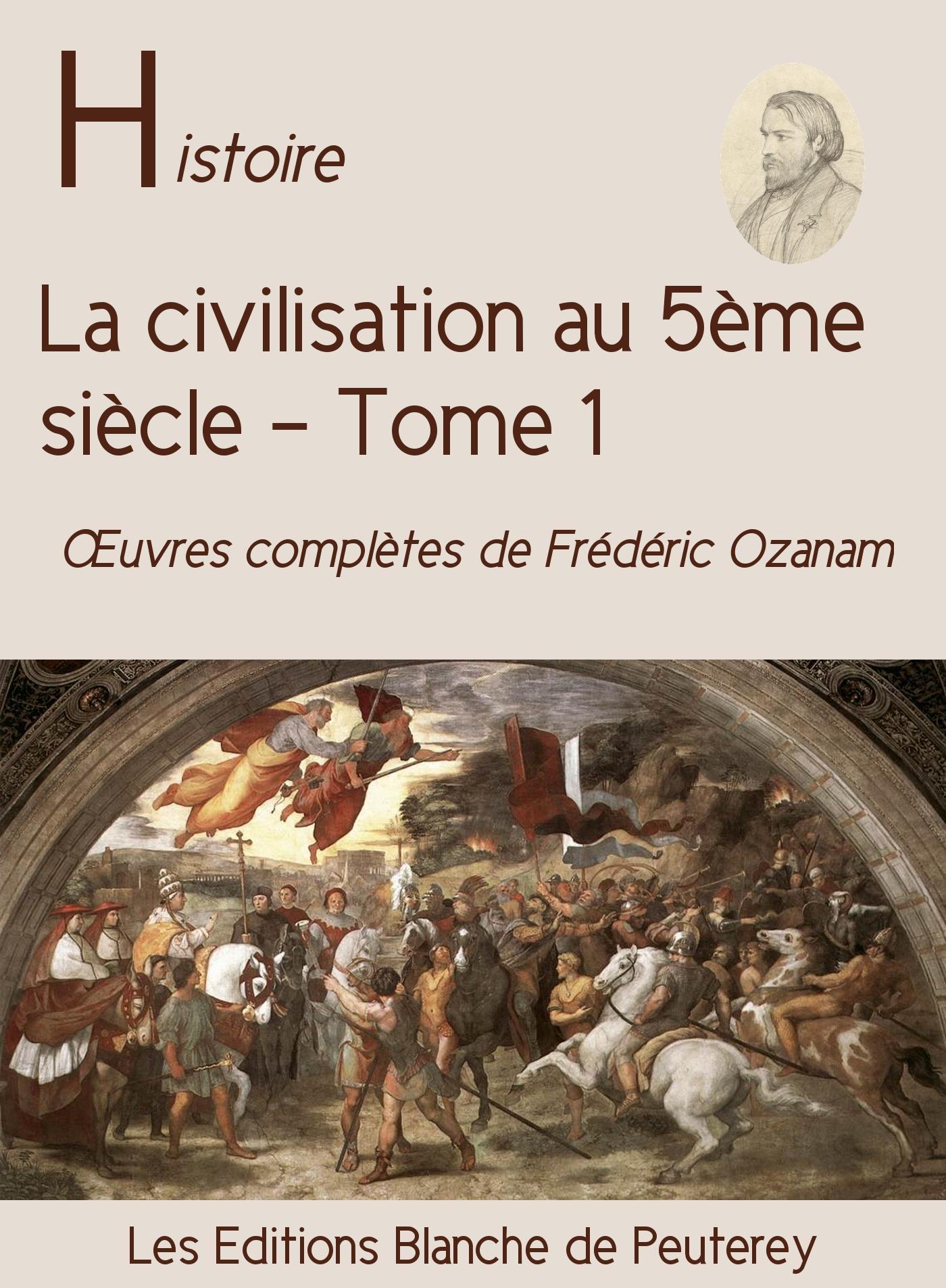 La civilisation au 5e siècle (T. 1)