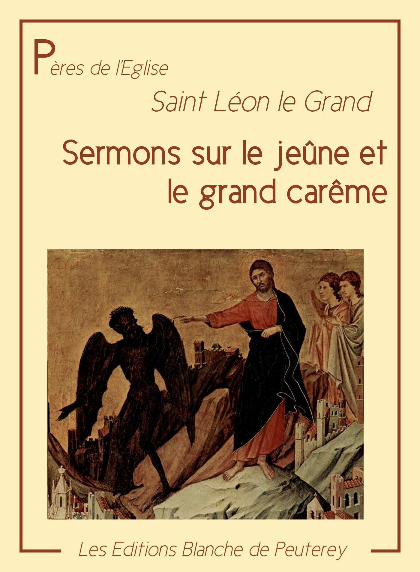 Sermons sur le jeûne et le grand carême