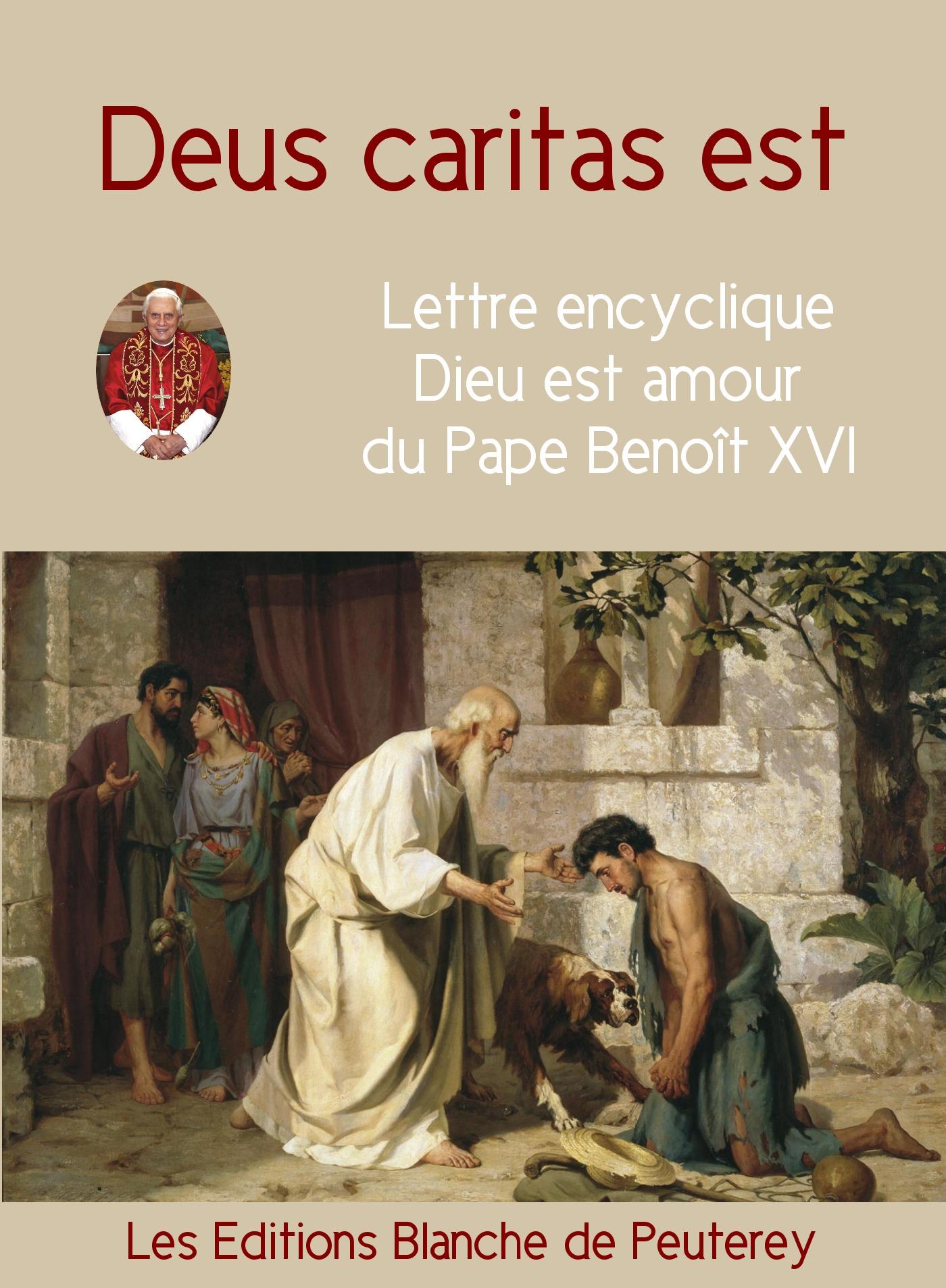 Deus Caritas est - Dieu est amour, ENCYCLIQUE DU PAPE BENOÎT XVI