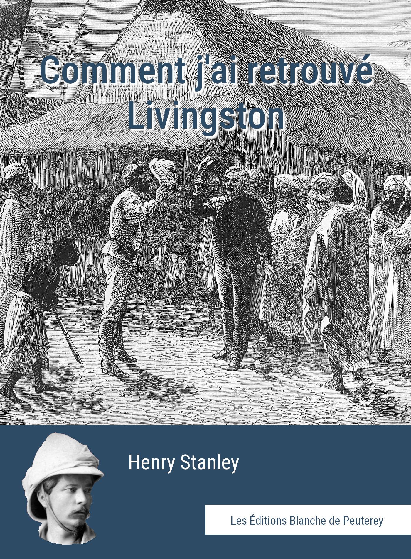 Comment j'ai retrouvé Livingstone