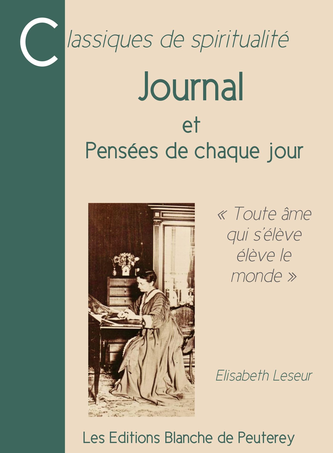 Journal, ET PENSÉES DE CHAQUE JOUR
