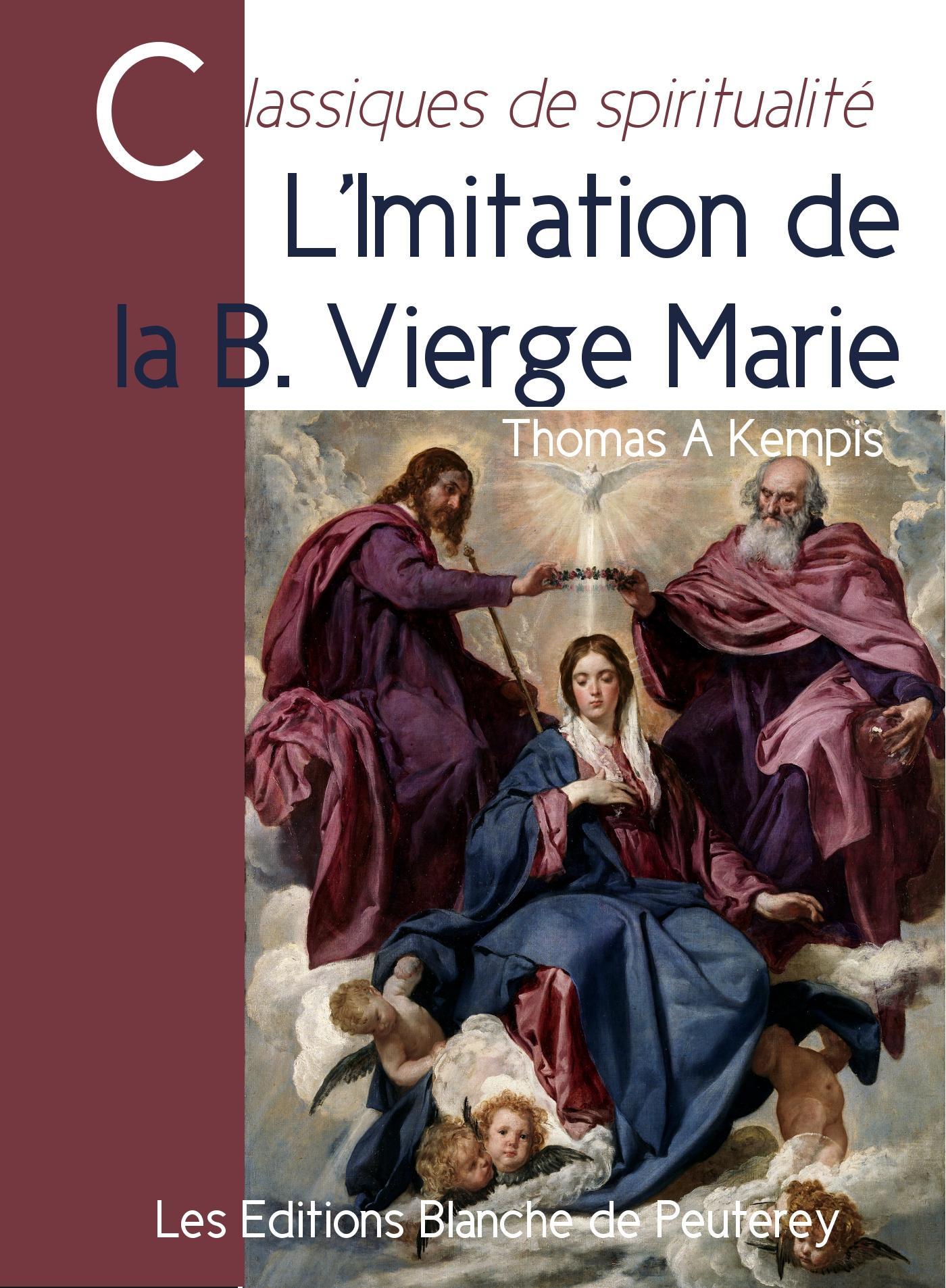 L'imitation de la bienheureuse Vierge Marie