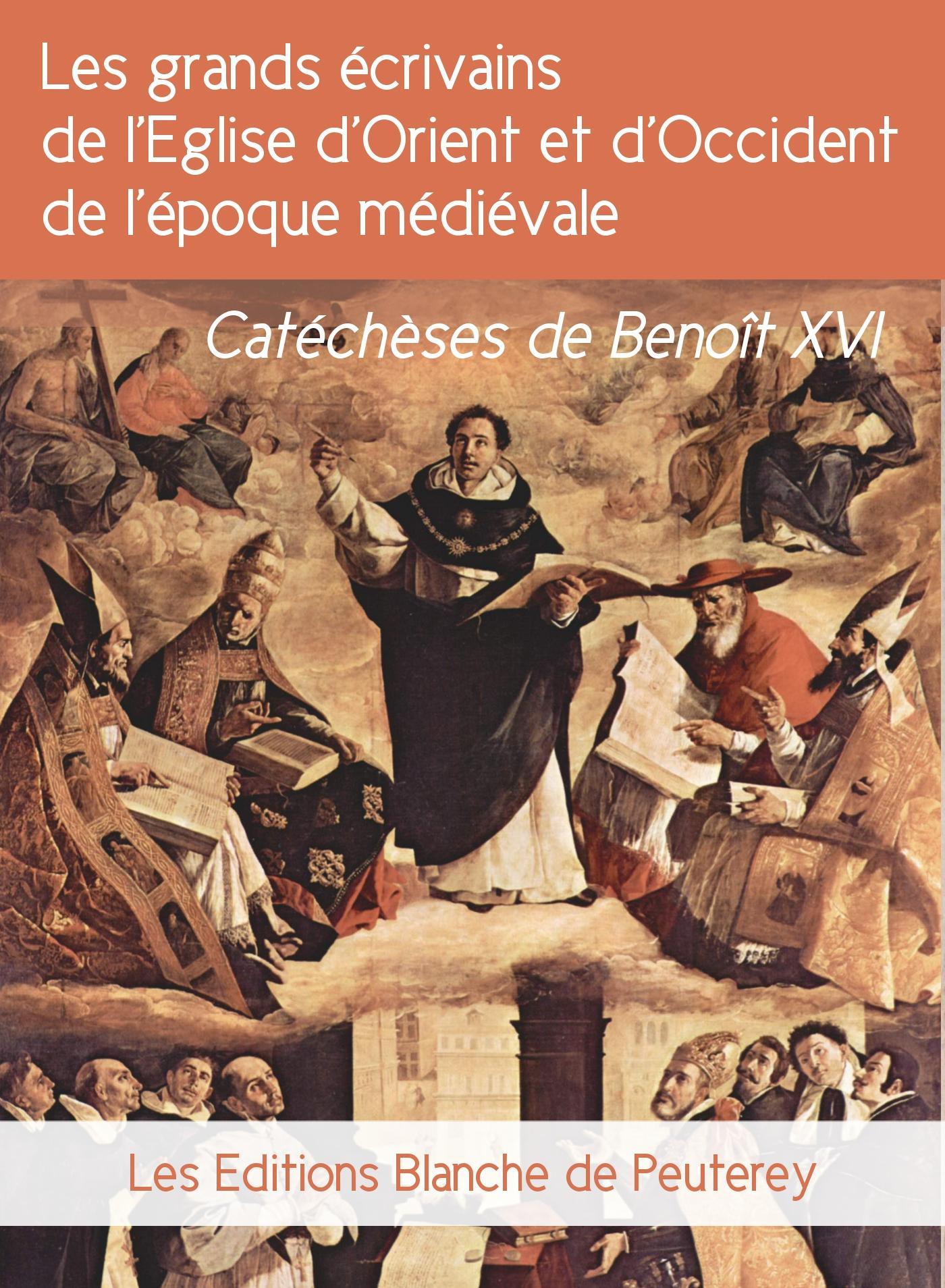 Les grands écrivains de l'Eglise d'orient et d'occident de l'époque médiévale, CATÉCHÈSES DE BENOÎT XVI