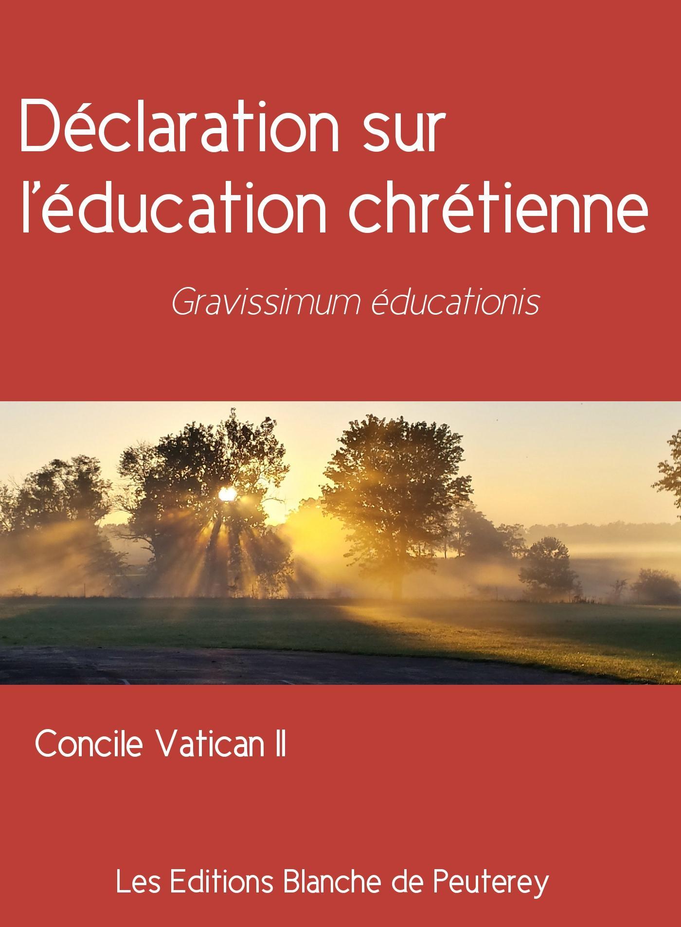 Déclaration sur l'éducation chrétienne, GRAVISSIMUM EDUCATIONIS